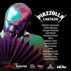 PIAZZOLLA (cantado) en BAJO FONDO RADIO CLUB