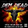 Dem Dead Riddim Mixed by Dj Willan (Raw)