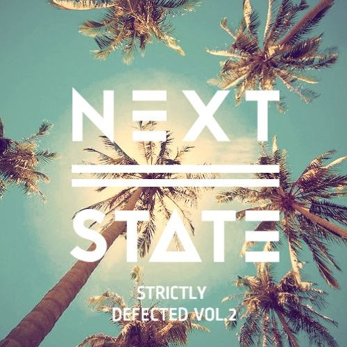 Next State Presents - Strictly Defected Vol.2