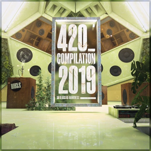 4/20 FREE COMPILATION (2019) [FREE DOWNLOAD]