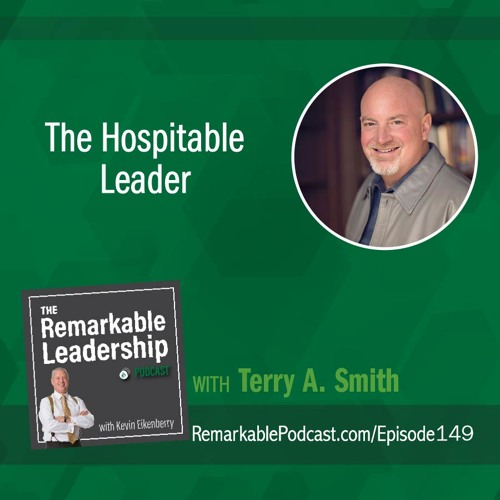 The Hospitable Leader with Terry Smith