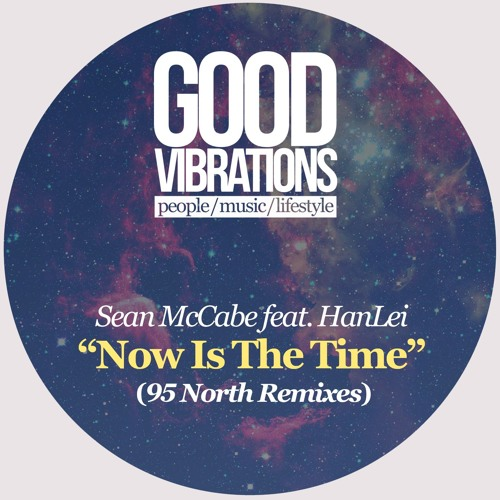 Sean McCabe feat. HanLei - Now Is The Time (95 North Remixes)