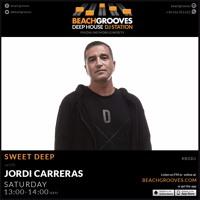 JORDI CARRERAS - Sweet Deep 22 for Beach Grooves Radio