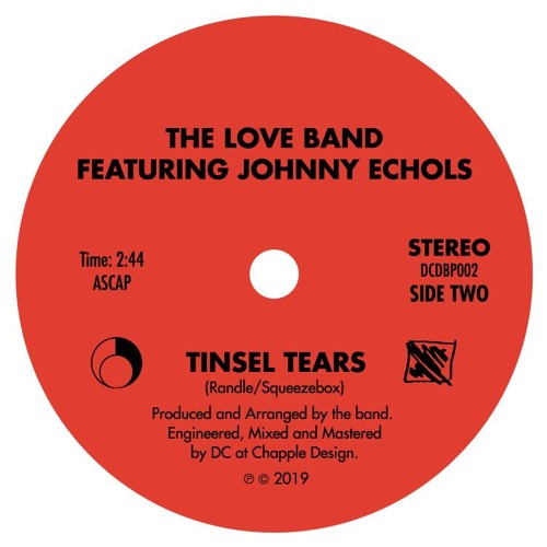 The LOVE band featuring Johnny Echols - Tinsel Tears