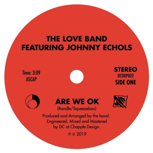 The LOVE band featuring Johnny Echols - Are We OK