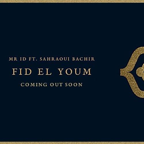 05-Mr ID ft Sahraoui Bachir - Fid El Youm