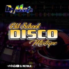 BEST OF OLD SCHOOL DISCO MIX MARCH 2019 - DJ MILTON