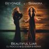 Beyonce & Shakira   Beautiful Liar (DJ ROCCO & DJ EVER B Remix)(HIT BUY FOR FREE SONG)