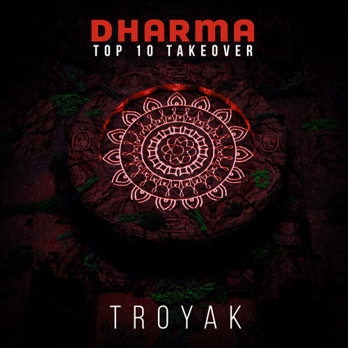 DHARMA TOP 10 TAKEOVER | TROYAK by Dharma Worldwide on