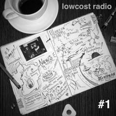 Podcast Lowcost Radio 1 Episode