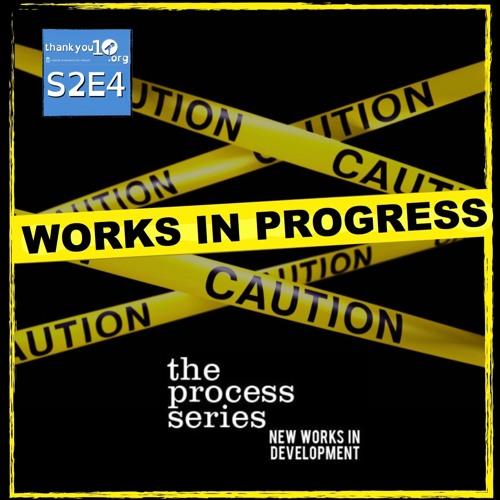 """TY10 S2E4: """"Works In Progress"""""""