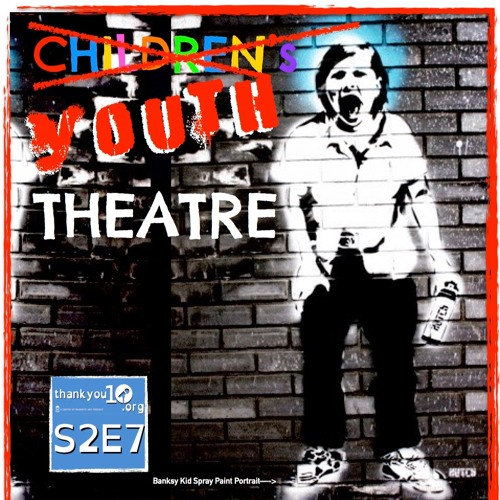 "TY10 S2E7: ""Youth Theatre"""
