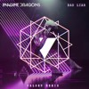 Imagine Dragons - Bad Liar (Palshu Remix)