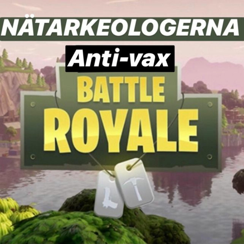 #51 - Anti-Vax Battle Royale