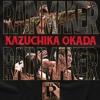 Download Yonosuke Kitamura- RAINMAKER: Next Level ( Kazuchika Okada NJPW Theme) Mp3