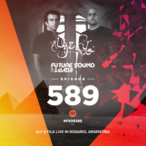 Future Sound of Egypt 589 with Aly & Fila (Live from Rosario, Argentina 2019)