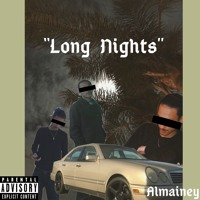 Long Nights (Prod. Palaze)