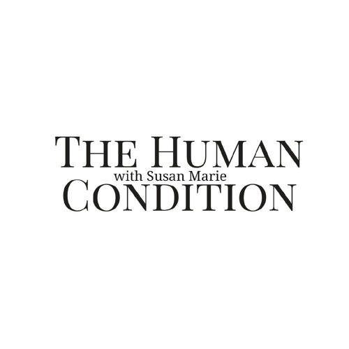 The Human Condition with Susan Marie (The Five Senses: A Demonstration) Episode #2