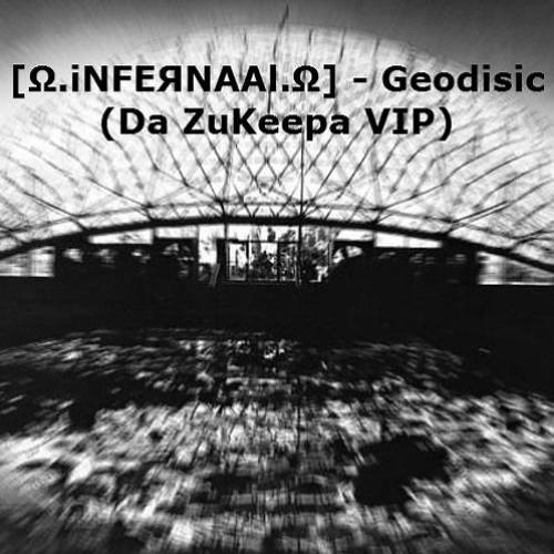 Infernaal - Geodesic (ZuKeepa VIP)(Free DL)