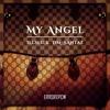 DM x ILLSLICK x SantaZ - My Angel