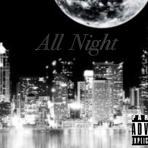 All Night (Prod. Bozho)