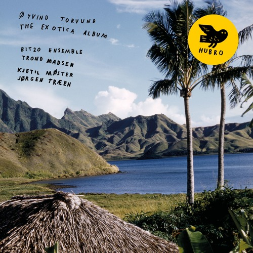 "Øyvind Torvund: Cave - from the upcoming album ""The Exotica Album"""
