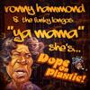 Ronny Hammond & The Funky Longos - Ya Mama (She's Dope On Plastic)(FREE DL)
