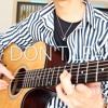 Dont't Leave Me (BTS) Acoustic Fingerstyle Cover Arranged By Hikaru Nukata