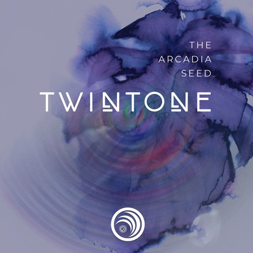 Twintone - The Arcadia Seed 2019 [EP]