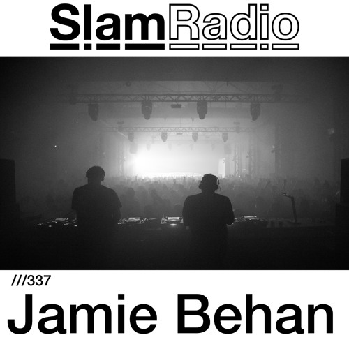 #SlamRadio - 337 - Jamie Behan