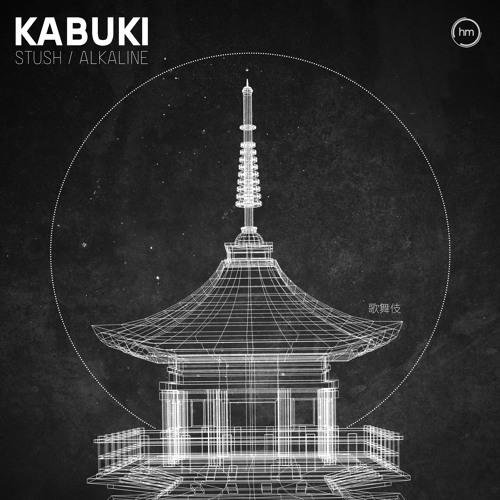 Kabuki - Stush / Alkaline 2019 [EP]