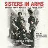 Sisters In Arms By Nicola Tyrer Audiobook Excerpt