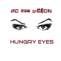 Hungry eyes (in the style of Eric Carmen)