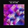 Kastra, Marat Leon - Kill My Vibe