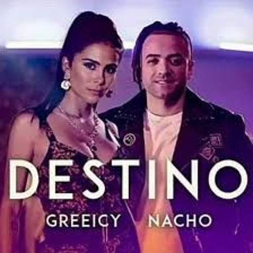 Greeicy Ft Nacho - Destino (Joan Roca EDIT)