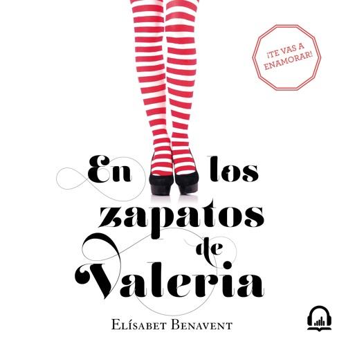 En los zapatos de Valeria - Elísabet Benavent. AUDIOLIBRO