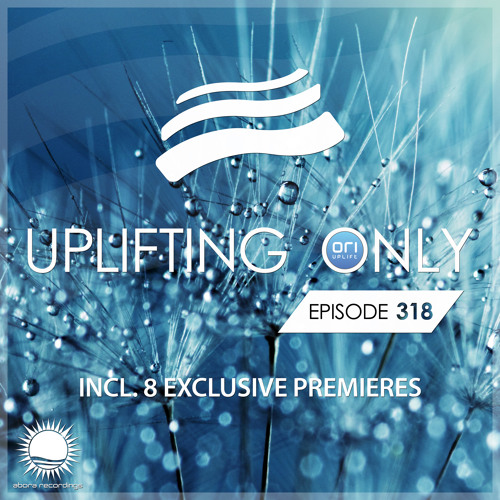 Uplifting Only 318 (March 14, 2019) [All Instrumental] by