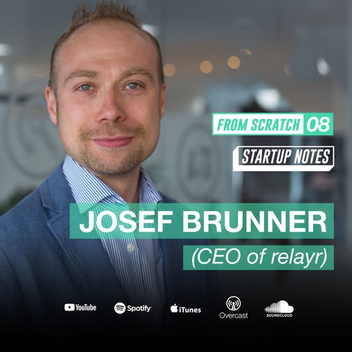 From Scratch 08 | Josef Brunner teaches how to leverage corporate-startup partnerships