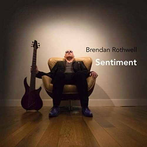 Brendan Rothwell : Sentiment