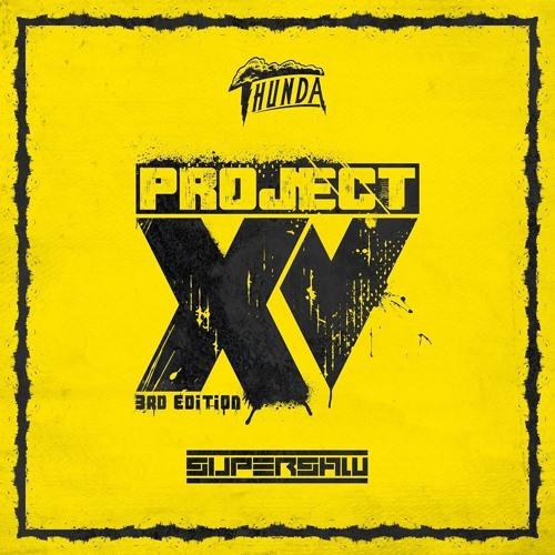 Project XV - 3rd Edition - Supersaw & MC Thunda