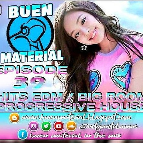 BUEN MATERIAL In The Mix Episode 39★( FREE DOWNLOAD)★