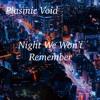 Night We Won't Remember - 2:14:19, 10.03 AM