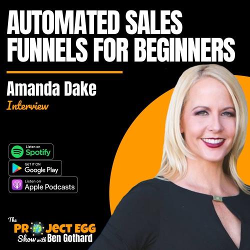 Automated Sales Funnels For Beginners: Amanda Dake