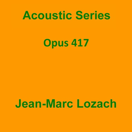 Acoustic Series Opus 417