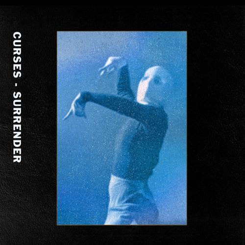 """Curses """"Surrender"""" (Jennifer Cardini Remix)"""