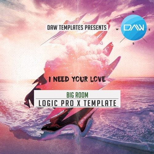 Need your Love Logic Pro X Template