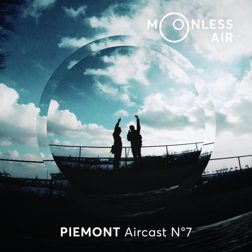Piemont - Moonless Air Podcast #07