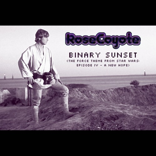 Binary Sunset (the Force Theme From Star Wars: Episode IV - A New Hope)