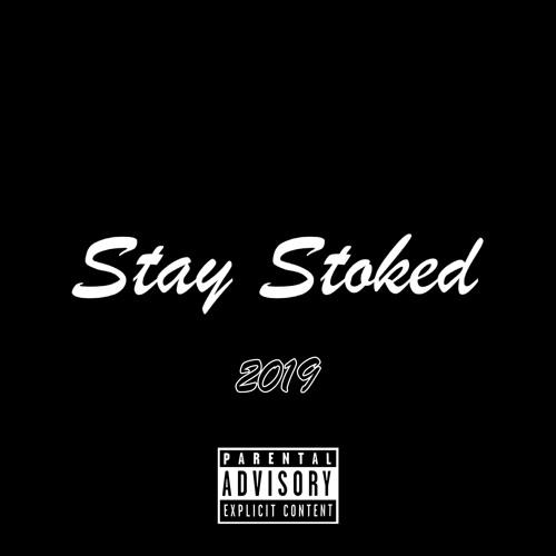 Stay Stoked (Prod. Brxxx)