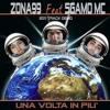 Una Volta In Più - SgamoMC feat Zona99